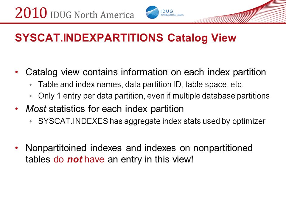 SYSCAT.INDEXPARTITIONS Catalog View