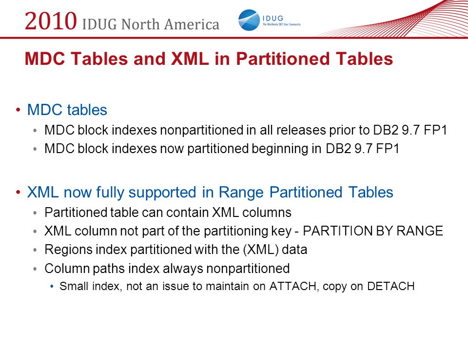 MDC Tables and XML in Partitioned Tables