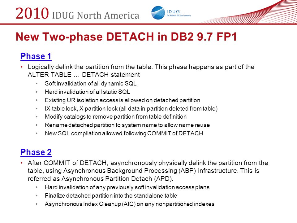 New Two-phase DETACH in DB2 9.7 FP1