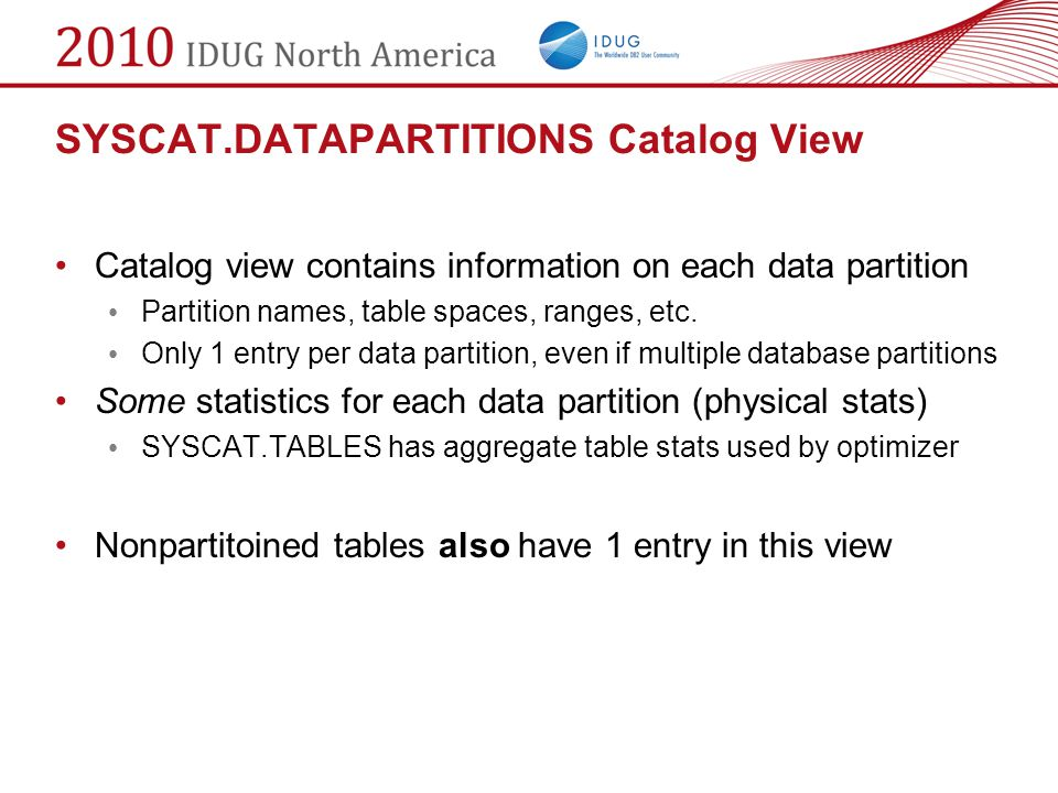 SYSCAT.DATAPARTITIONS Catalog View