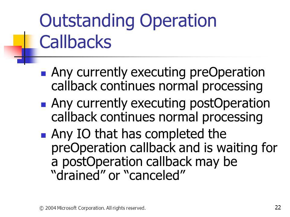 Outstanding Operation Callbacks