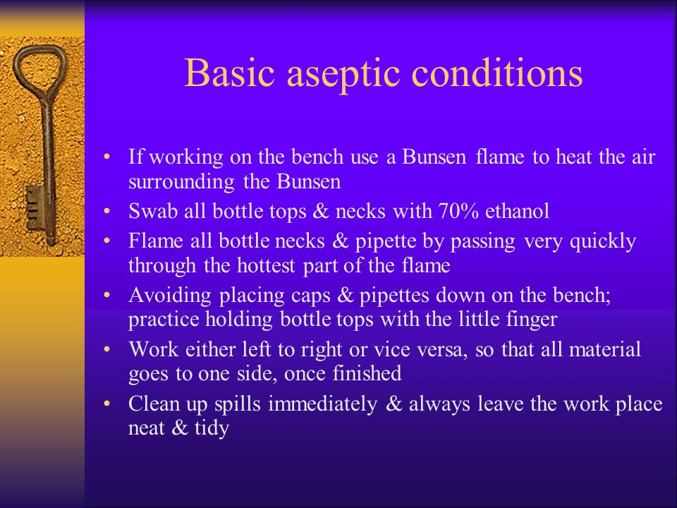 Basic aseptic conditions