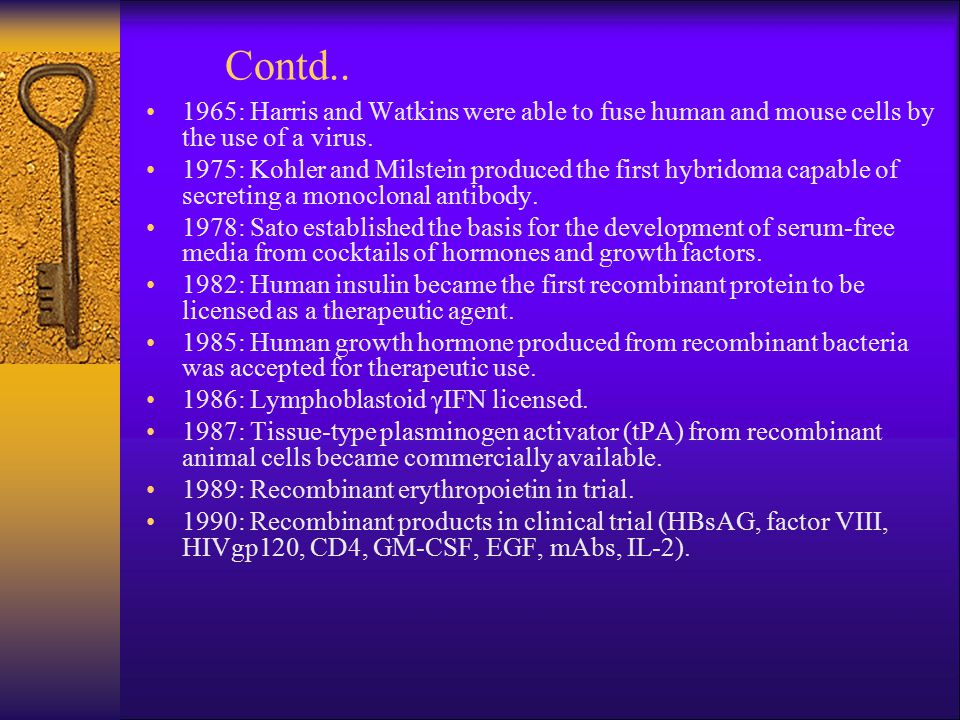 Contd.. 1965: Harris and Watkins were able to fuse human and mouse cells by the use of a virus.