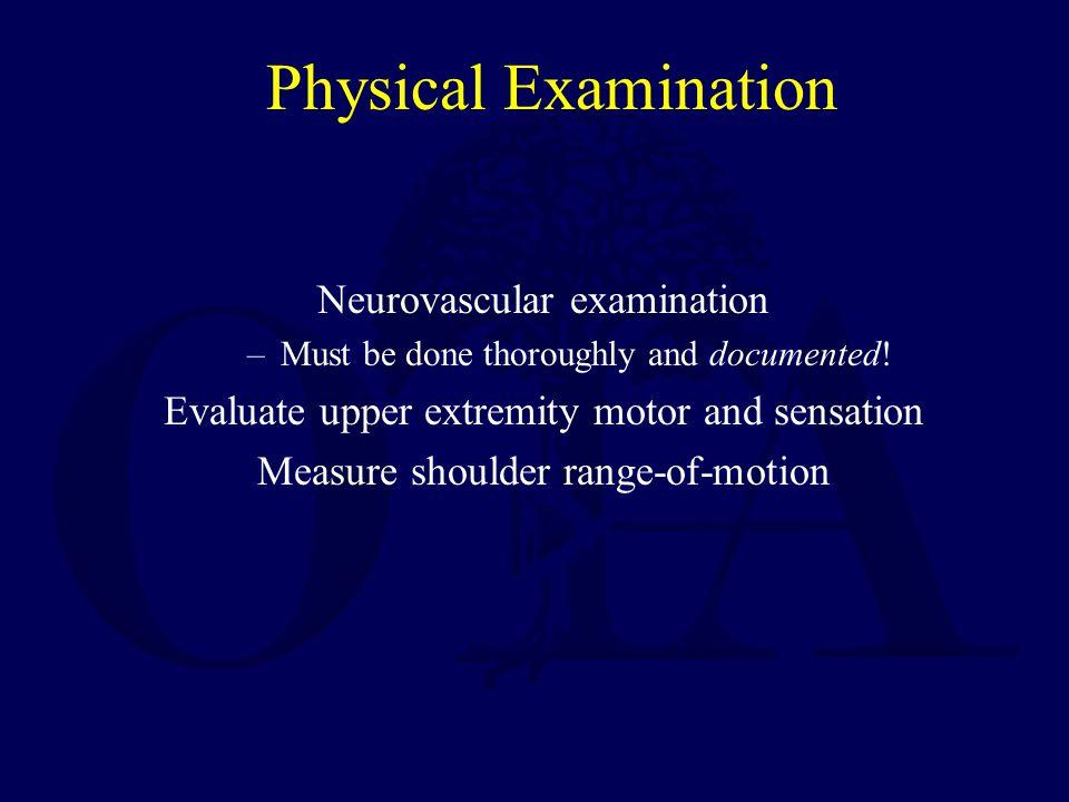 Physical Examination Neurovascular examination