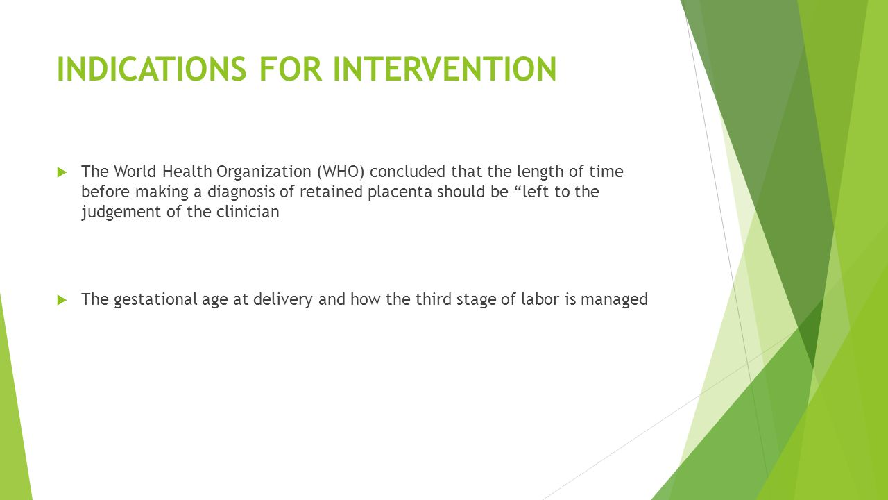 INDICATIONS FOR INTERVENTION