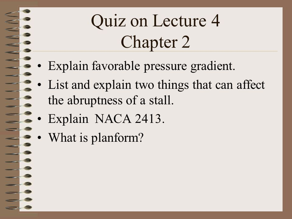Quiz on Lecture 4 Chapter 2