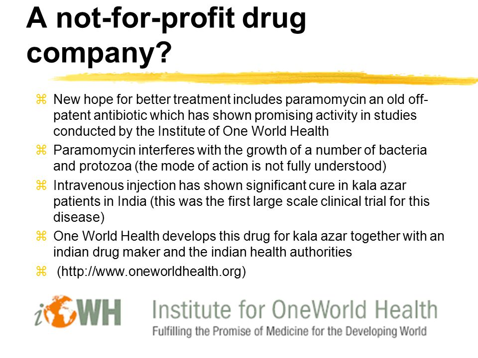A not-for-profit drug company