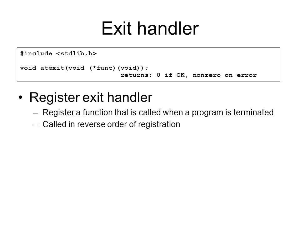Exit handler Register exit handler