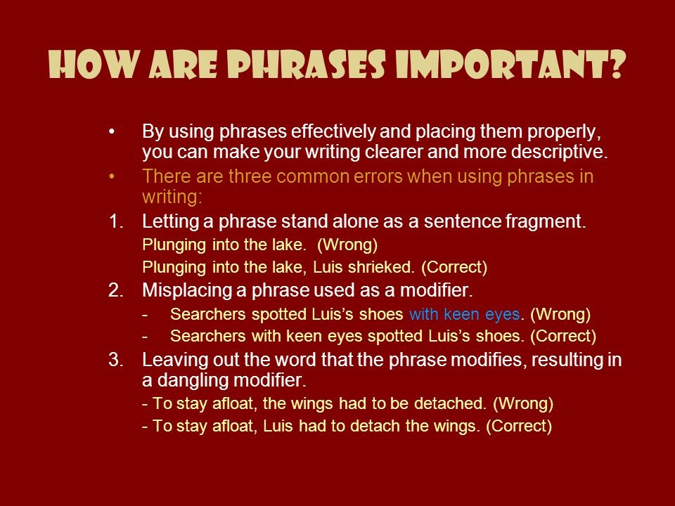 How are Phrases Important