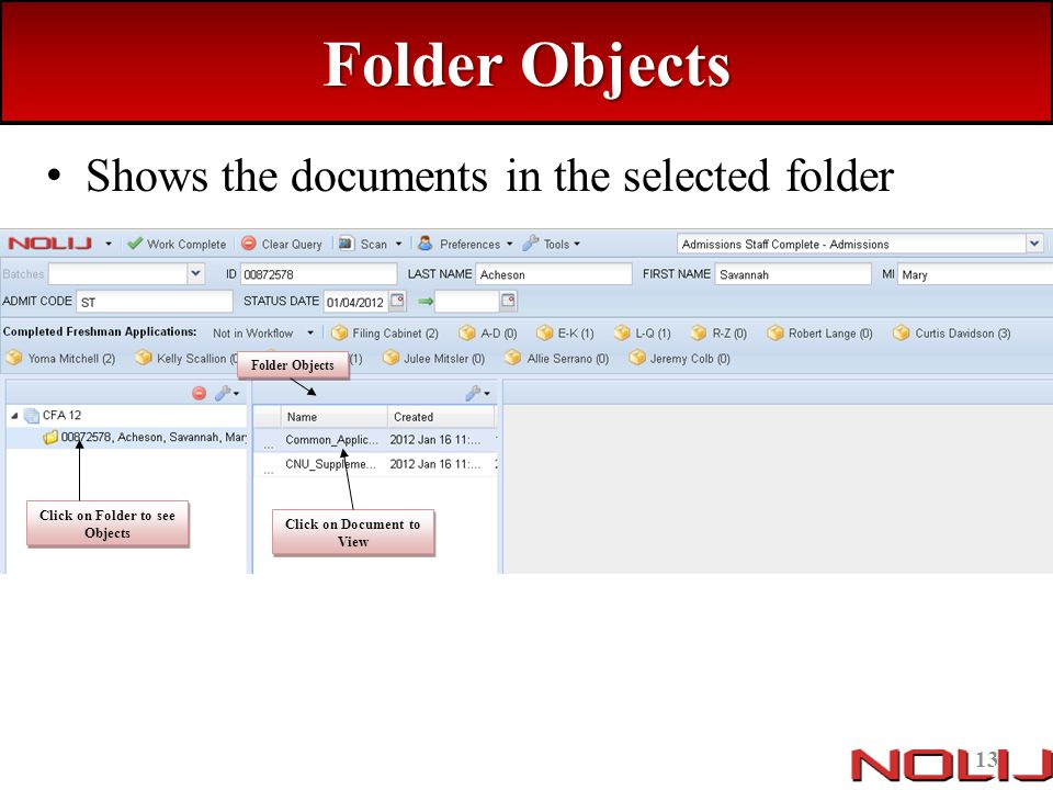 Click on Folder to see Objects Click on Document to View