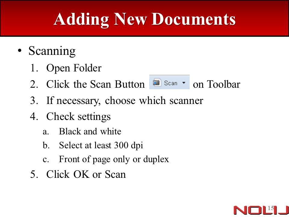 Adding New Documents Scanning Open Folder