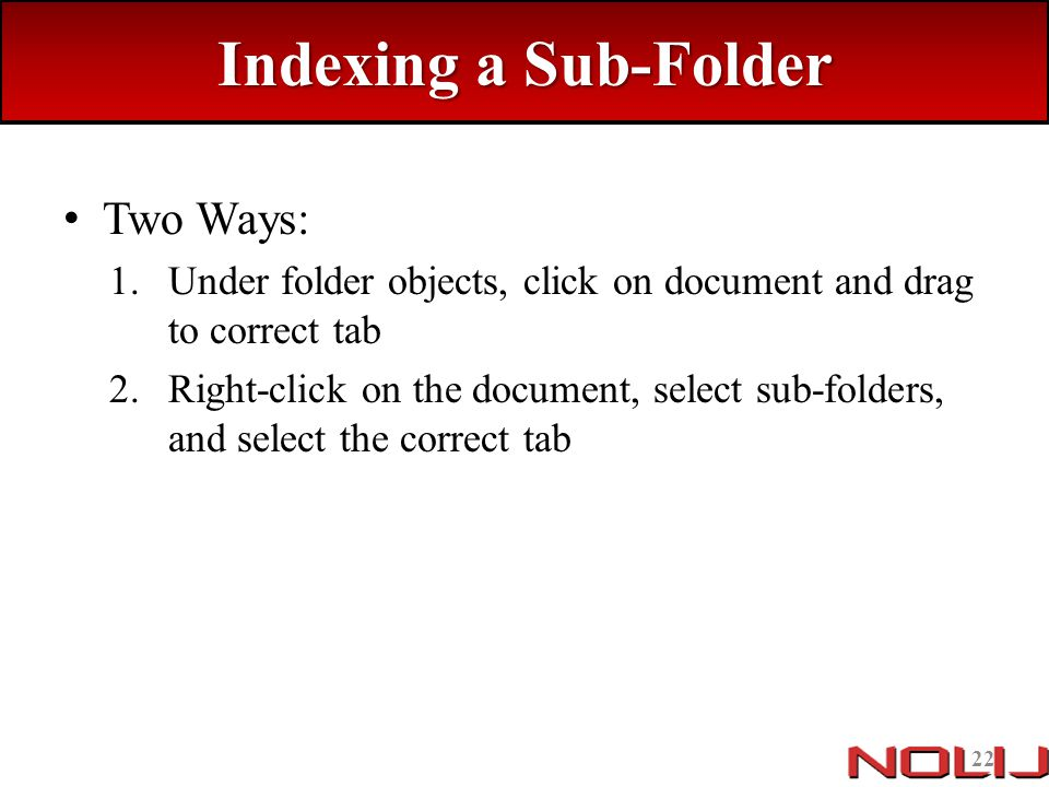 Indexing a Sub-Folder Two Ways: