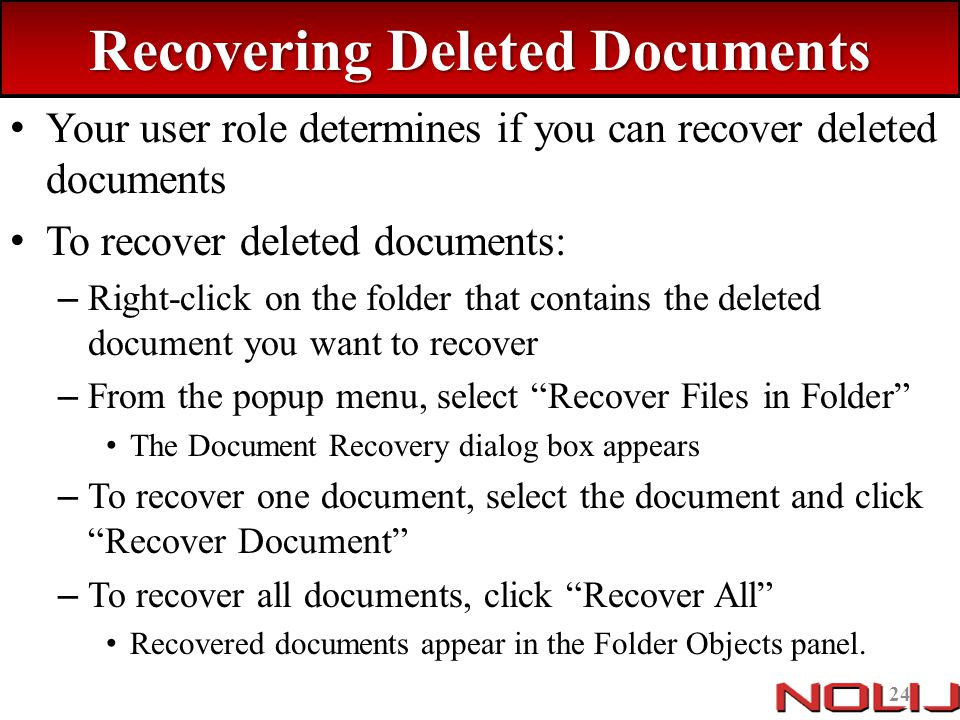 Recovering Deleted Documents