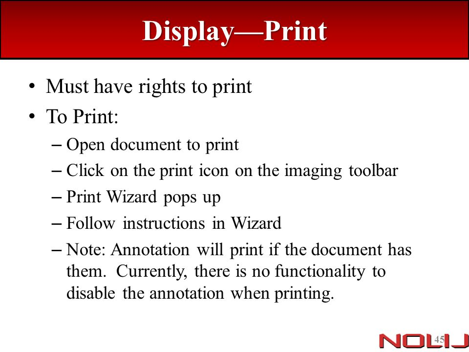 Display—Print Must have rights to print To Print:
