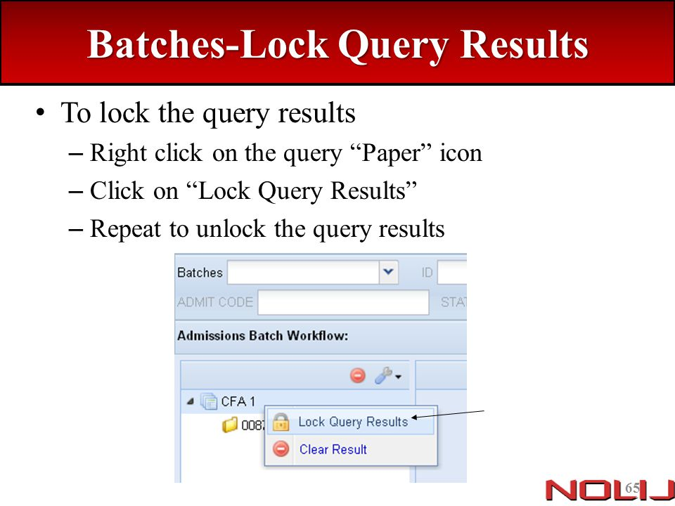 Batches-Lock Query Results