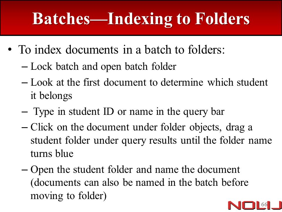 Batches—Indexing to Folders