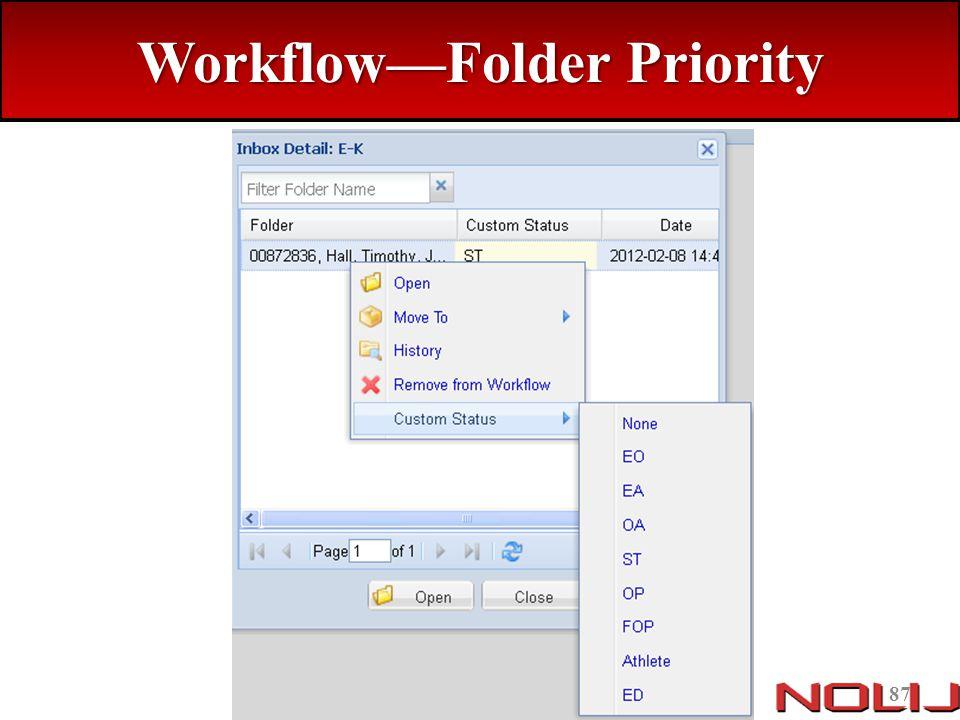 Workflow—Folder Priority