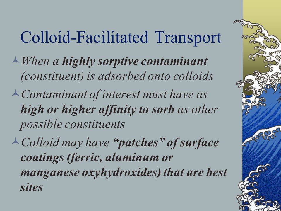 Colloid-Facilitated Transport