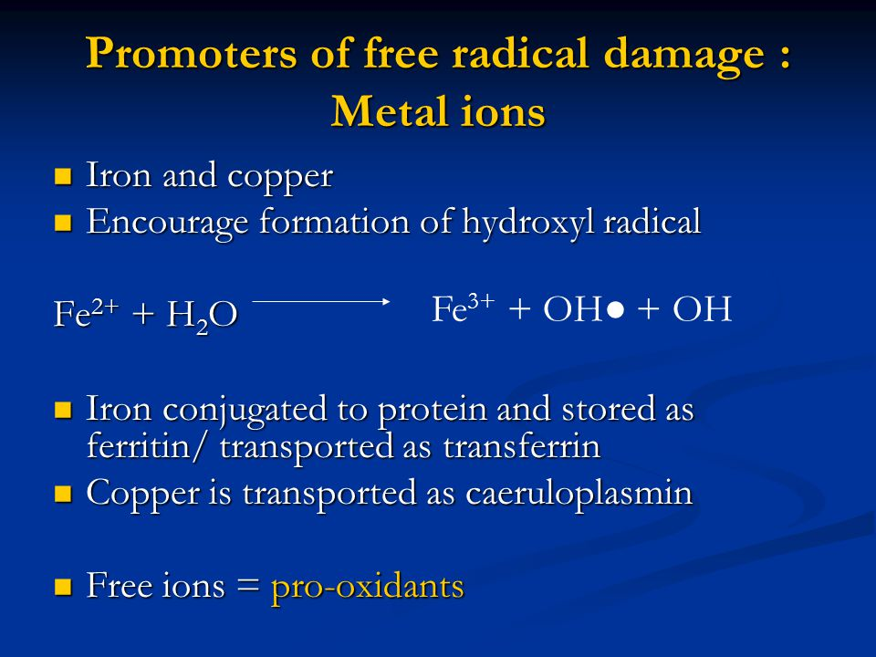 Promoters of free radical damage : Metal ions