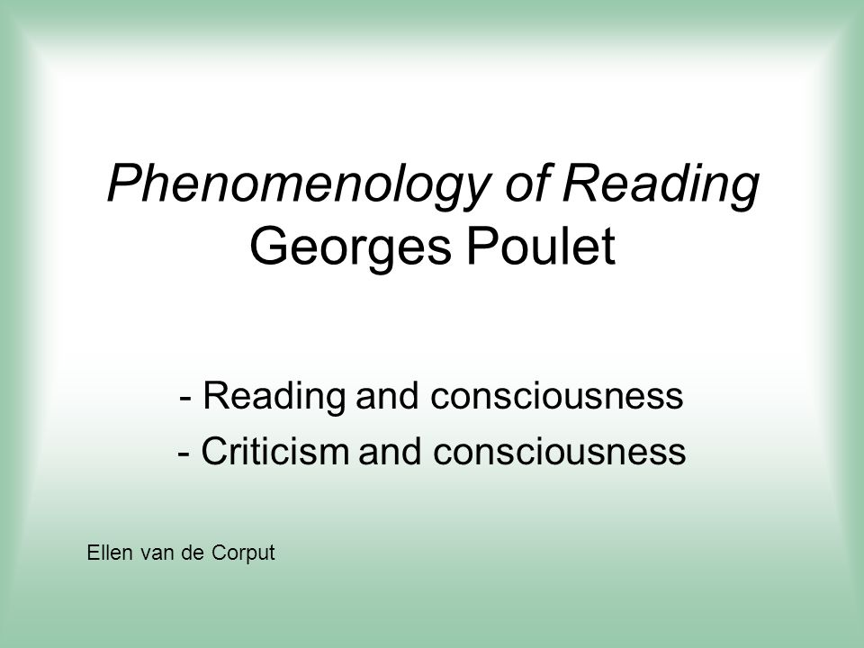 Phenomenology of Reading Georges Poulet