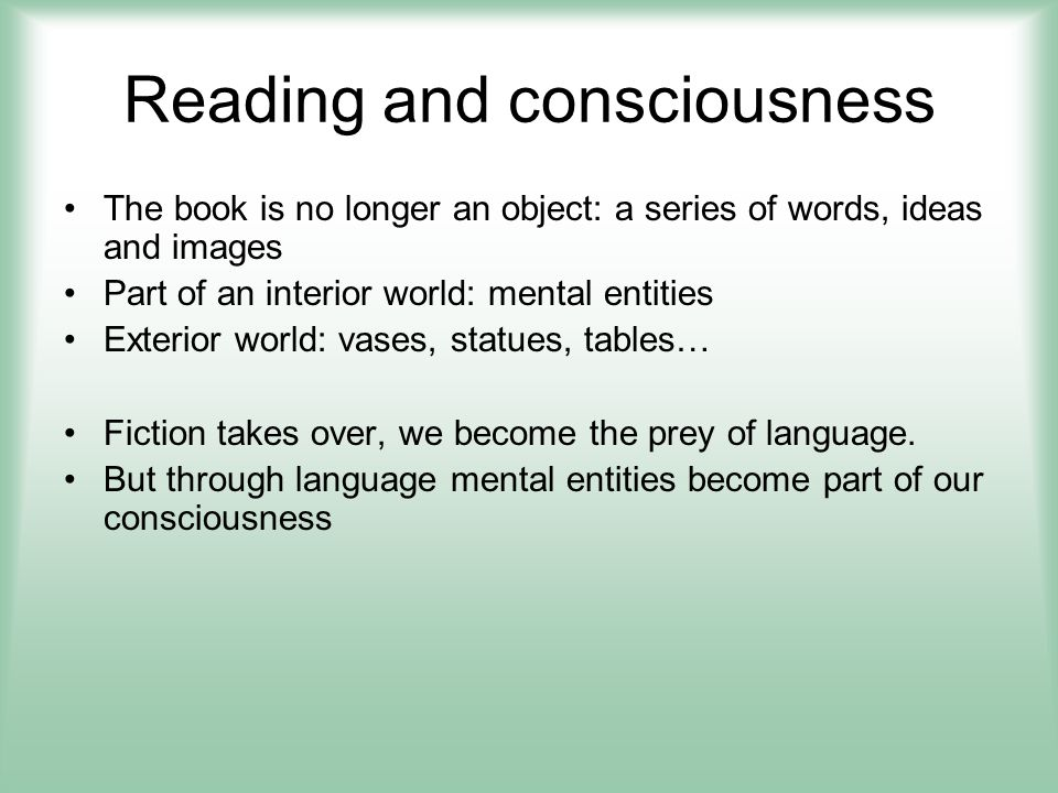 Reading and consciousness