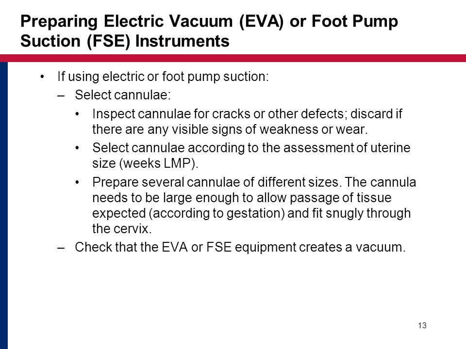 Preparing Electric Vacuum (EVA) or Foot Pump Suction (FSE) Instruments