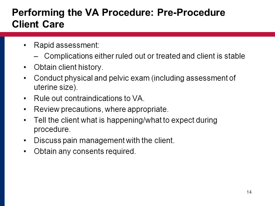 Performing the VA Procedure: Pre-Procedure Client Care