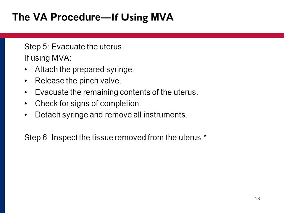 The VA Procedure—If Using MVA