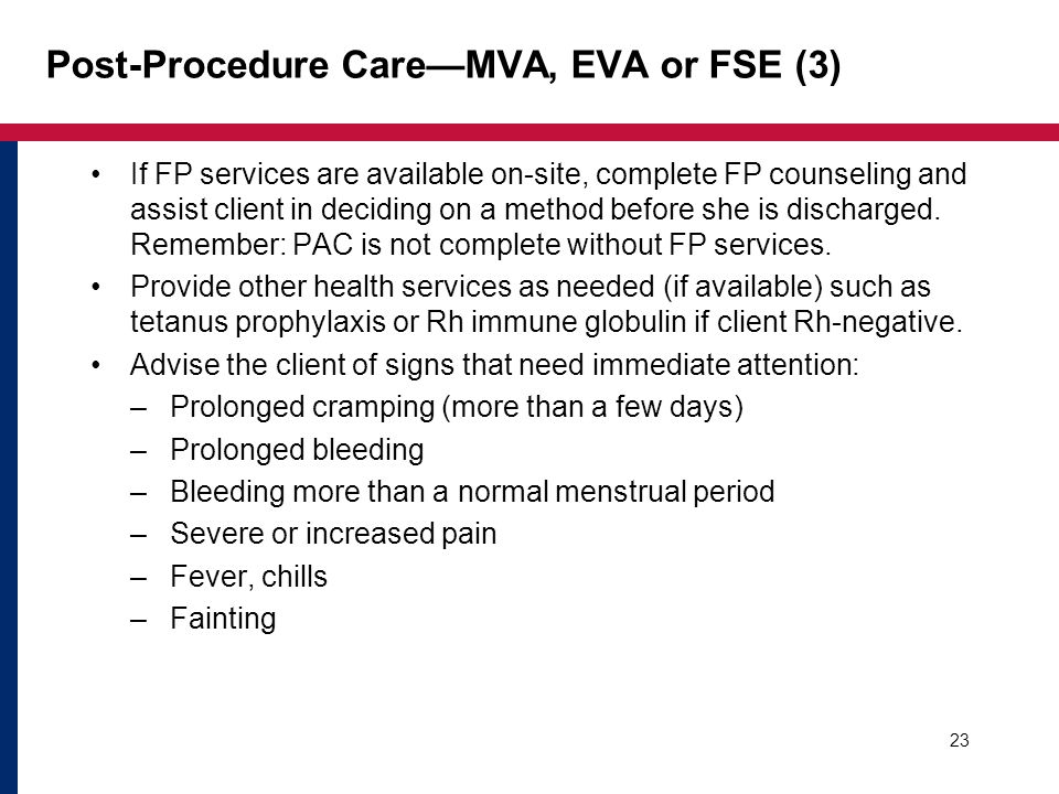 Post-Procedure Care—MVA, EVA or FSE (3)