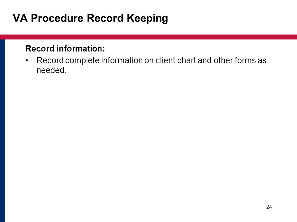 VA Procedure Record Keeping