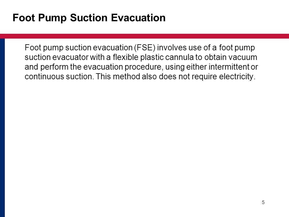 Foot Pump Suction Evacuation