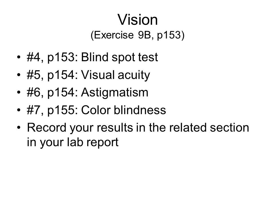 Vision (Exercise 9B, p153) #4, p153: Blind spot test