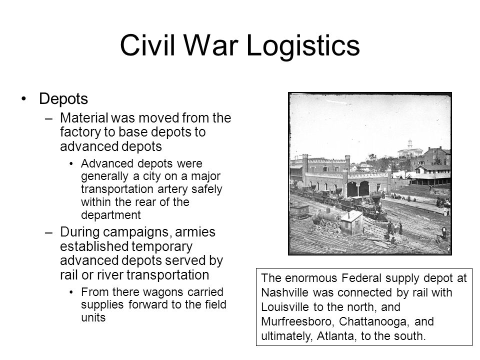 Civil War Logistics Depots