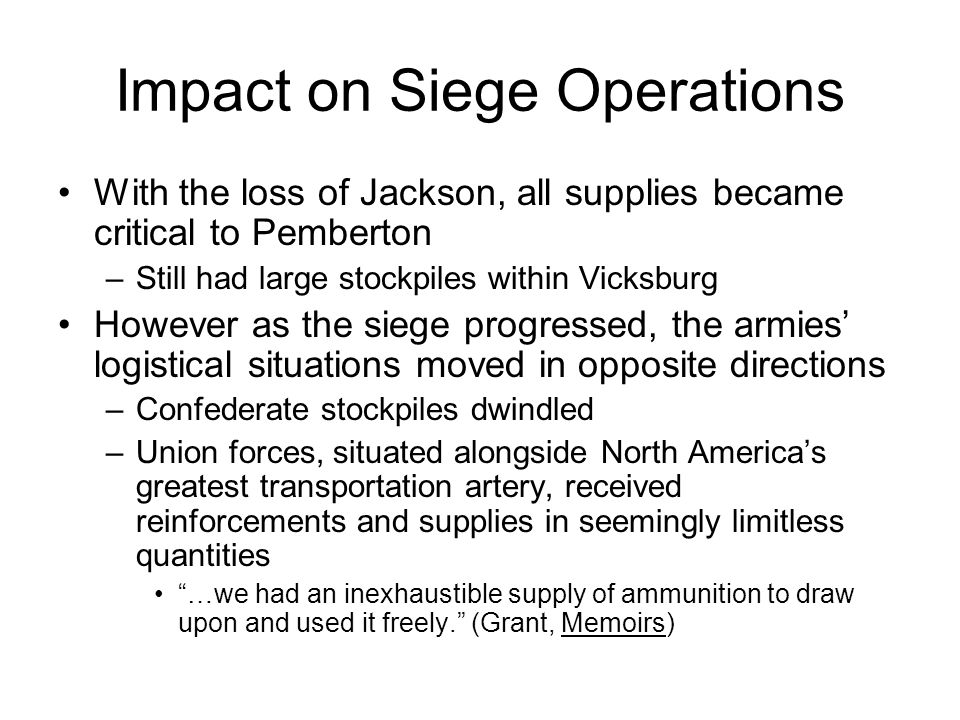 Impact on Siege Operations
