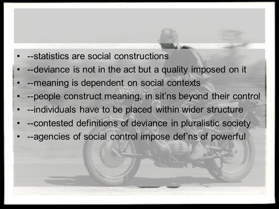--statistics are social constructions
