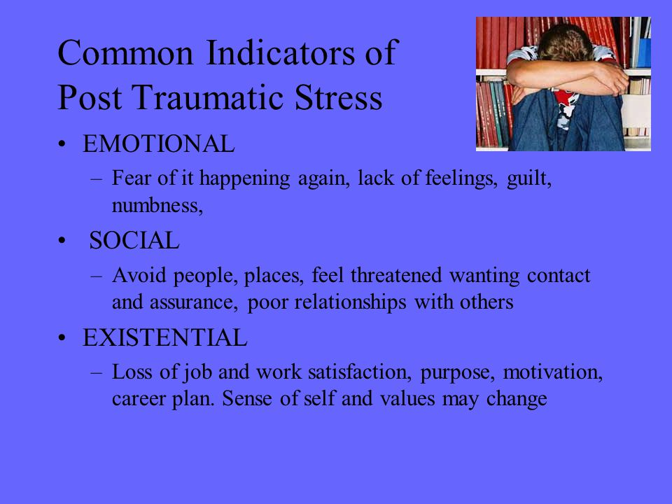 Common Indicators of Post Traumatic Stress