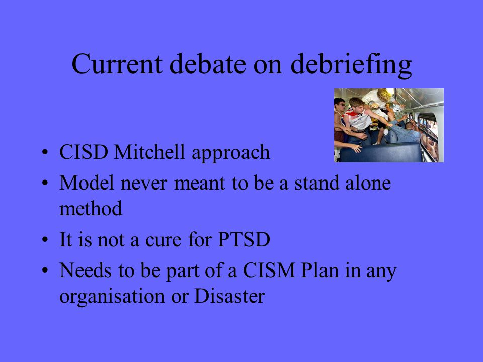 Current debate on debriefing