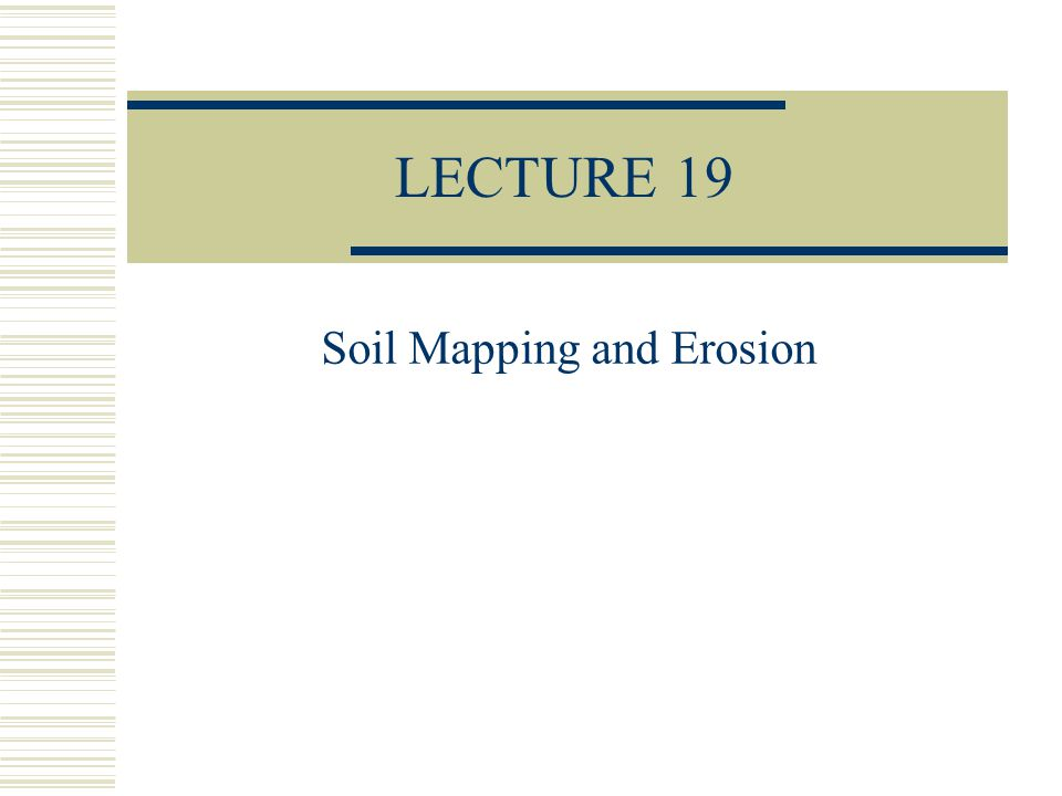 Soil Mapping and Erosion