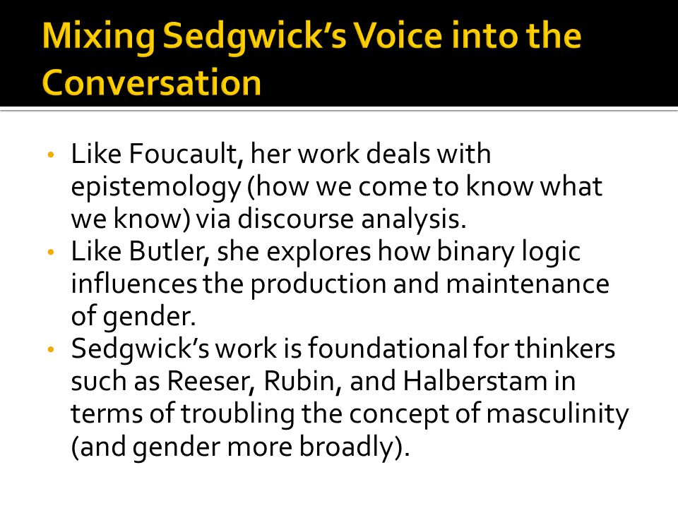 Mixing Sedgwick's Voice into the Conversation