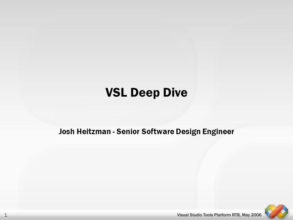 Josh Heitzman - Senior Software Design Engineer
