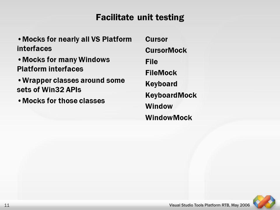 Facilitate unit testing