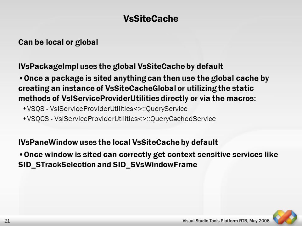 VsSiteCache Can be local or global