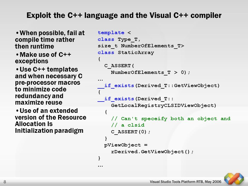 Exploit the C++ language and the Visual C++ compiler