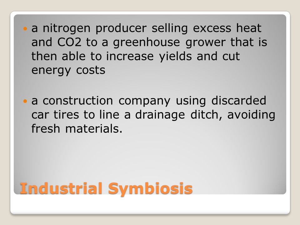 a nitrogen producer selling excess heat and CO2 to a greenhouse grower that is then able to increase yields and cut energy costs