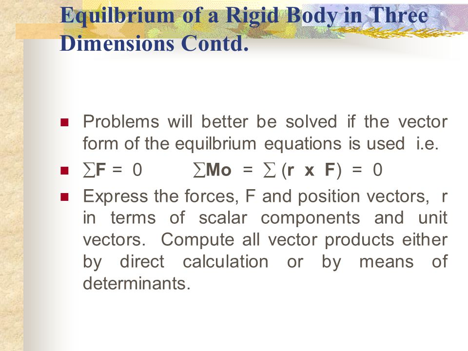 Equilbrium of a Rigid Body in Three Dimensions Contd.