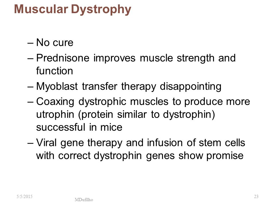 Muscular Dystrophy No cure