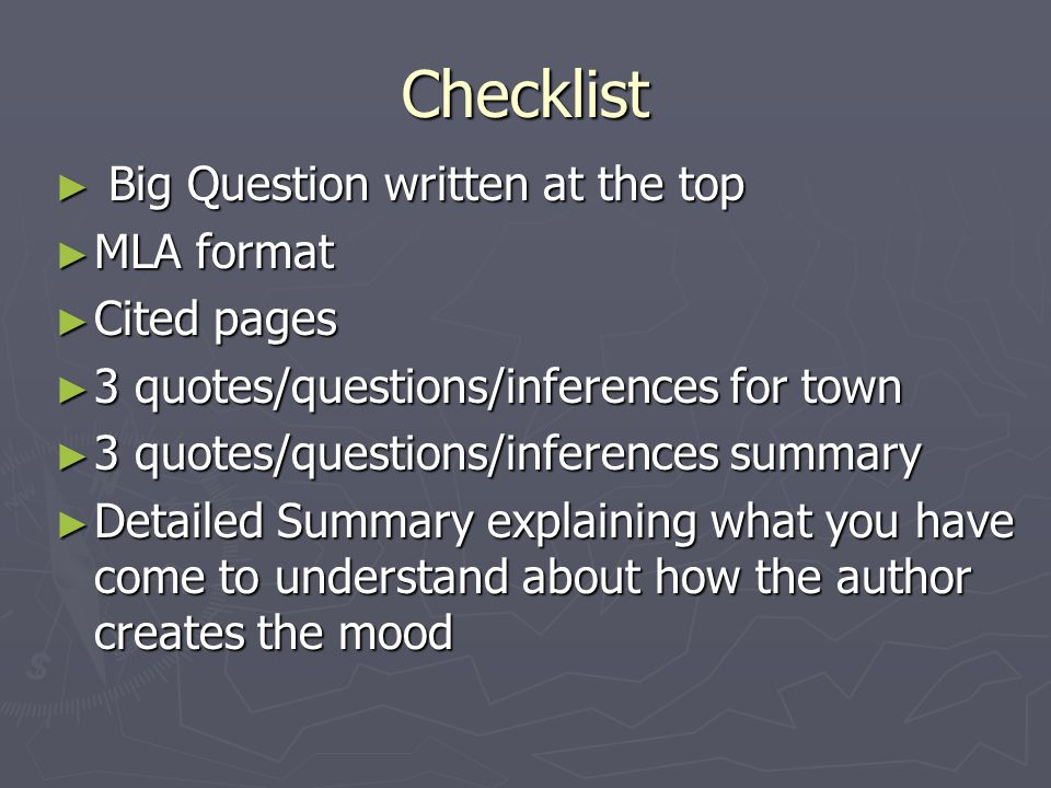 Checklist Big Question written at the top MLA format Cited pages