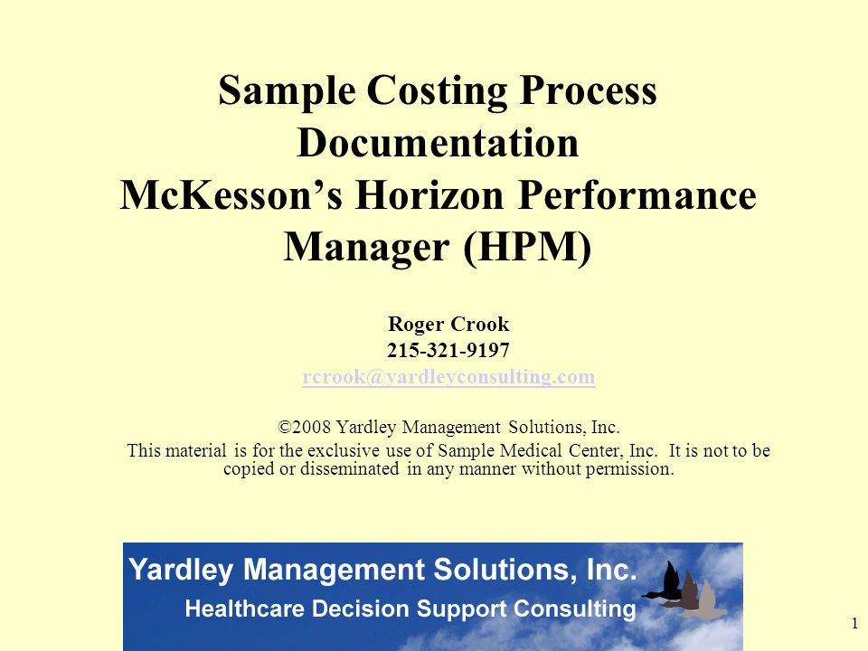 ©2008 Yardley Management Solutions, Inc.
