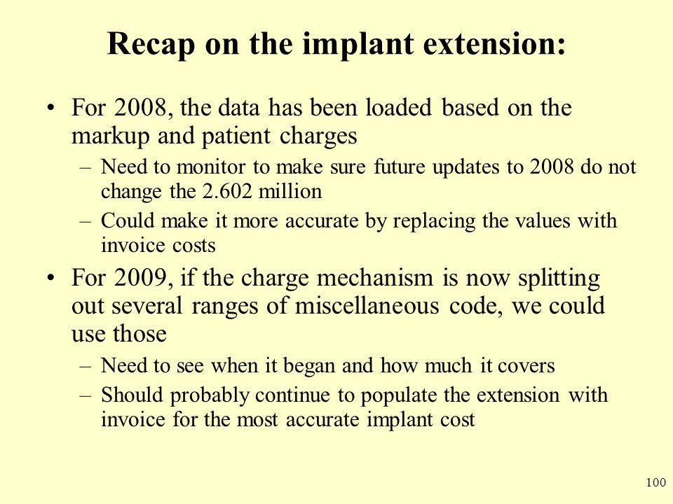 Recap on the implant extension: