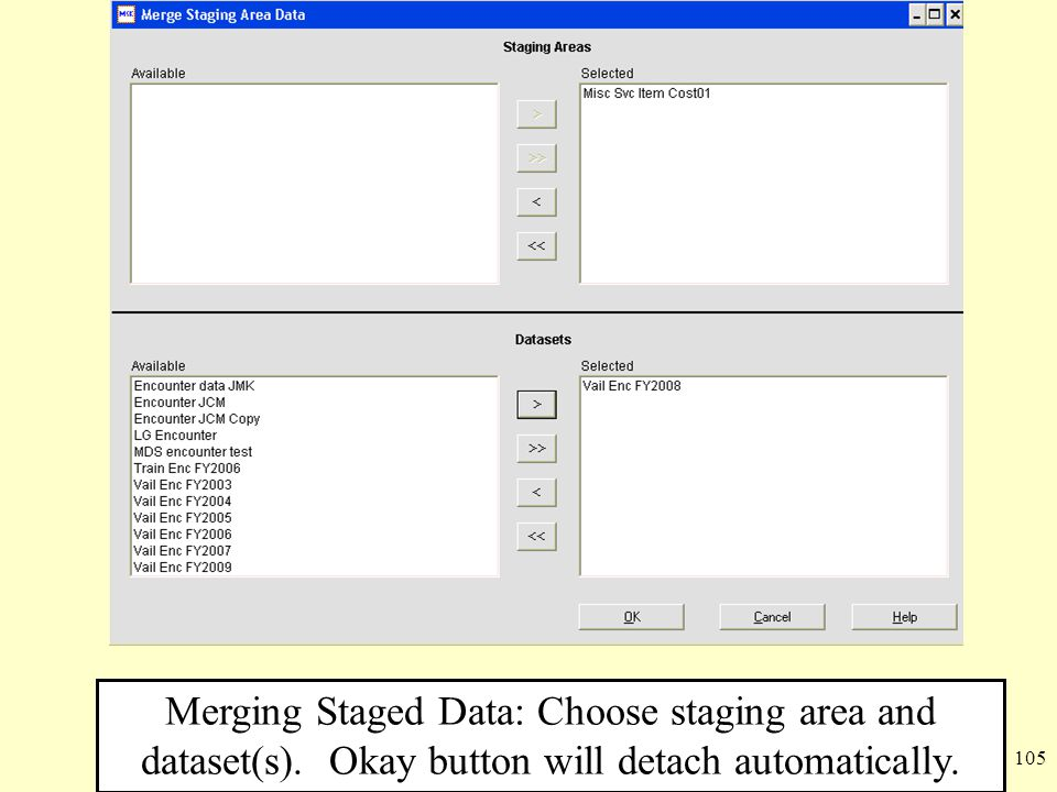 Merging Staged Data: Choose staging area and dataset(s)